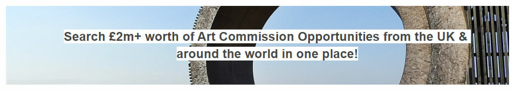Art Commission Opportunities in the UK and International